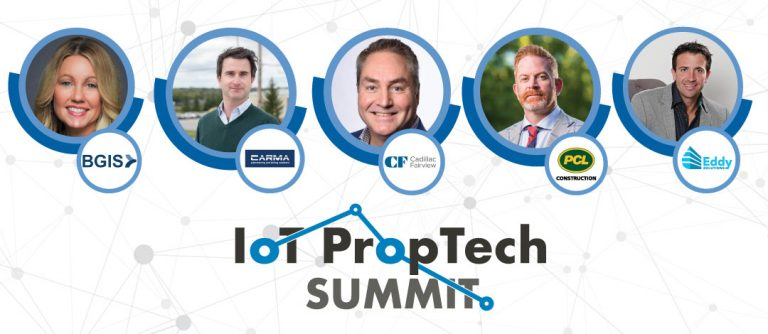 IoT PropTech C Level - BGIS, Cadillac Fairview, PCL, TCA, Carma and Eddy Solutions